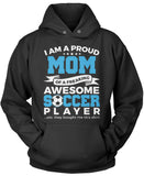 Proud Mom of An Awesome Soccer Player Pullover Hoodie Sweatshirt