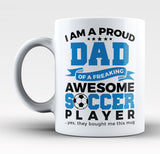 Proud Dad of An Awesome Soccer Player - Mug