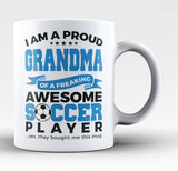 Proud Grandma of An Awesome Soccer - Coffee Mug / Tea Cup