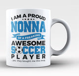 Proud Nonna of An Awesome Soccer Player - Coffee Mug / Tea Cup