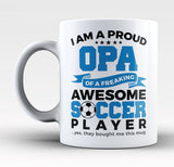 Proud Opa of An Awesome Soccer Player - Mug