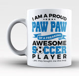 Proud Paw Paw of An Awesome Soccer Player - Mug