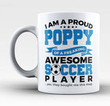 Proud Poppy of An Awesome Soccer Player - Mug