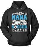 Proud Nana of An Awesome Soccer Player Pullover Hoodie Sweatshirt