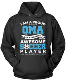 Proud Oma of An Awesome Soccer Player Pullover Hoodie Sweatshirt