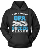 Proud Opa of An Awesome Soccer Player Pullover Hoodie Sweatshirt