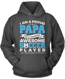 Proud Papa of An Awesome Soccer Player