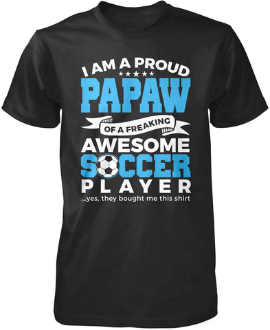 Proud Papaw of An Awesome Soccer Player T-Shirt
