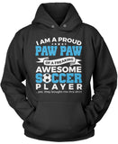 Proud Paw Paw of An Awesome Soccer Player Pullover Hoodie Sweatshirt