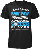 Proud Paw Paw of An Awesome Soccer Player T-Shirt