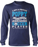 Proud Poppy of An Awesome Soccer Player Longsleeve T-Shirt