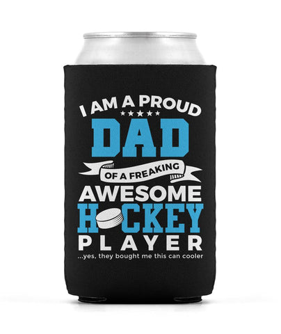 Proud Dad of An Awesome Hockey Player - Can Cooler