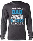 Proud Dad of An Awesome Hockey Player Longsleeve T-Shirt