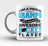 Proud Gramps of An Awesome Hockey Player - Mug