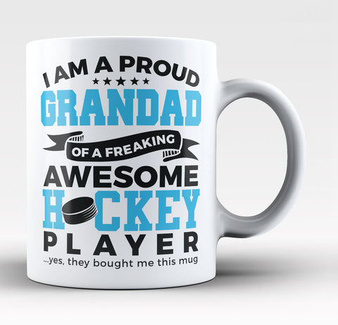 Proud Grandad of An Awesome Hockey Player - Coffee Mug / Tea Cup