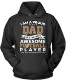 Proud Dad of An Awesome Football Player Pullover Hoodie Sweatshirt
