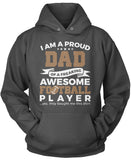 Proud Dad of An Awesome Football Player