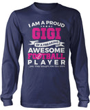 Proud Gigi of An Awesome Football Player Longsleeve T-Shirt