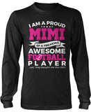 Proud Mimi of An Awesome Football Player Longsleeve T-Shirt