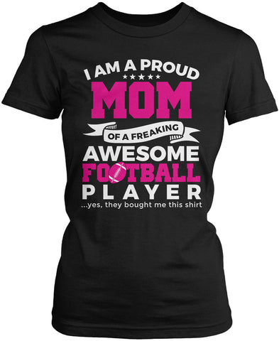Proud Mom of An Awesome Football Player Women's Fit T-Shirt