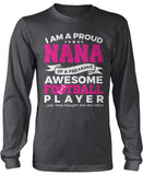 Proud Nana of An Awesome Football Player Longsleeve T-Shirt