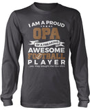Proud Opa of An Awesome Football Player Longsleeve T-Shirt