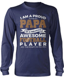 Proud Papa of An Awesome Football Player Longsleeve T-Shirt