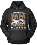 Proud Papa of An Awesome Football Player Pullover Hoodie Sweatshirt