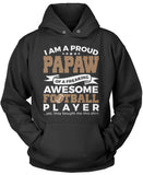 Proud Papaw of An Awesome Football Player Pullover Hoodie Sweatshirt