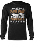 Proud Pawpaw of An Awesome Football Player Long Sleeve T-Shirt