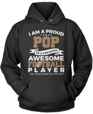 Proud Pop of An Awesome Football Player Pullover Hoodie Sweatshirt