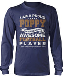 Proud Poppy of An Awesome Football Player Longsleeve T-Shirt