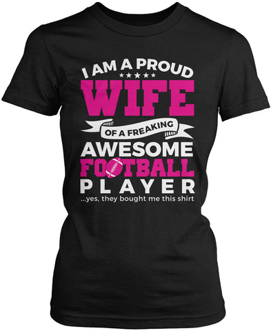 Proud Wife of An Awesome Football Player Women's Fit T-Shirt