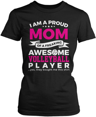 Proud Mom of An Awesome Volleyball Player Women's Fit T-Shirt