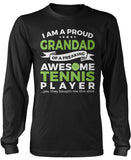 Proud Grandad of An Awesome Tennis Player Long Sleeve T-Shirt