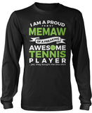 Proud Memaw of An Awesome Tennis Player Long Sleeve T-Shirt