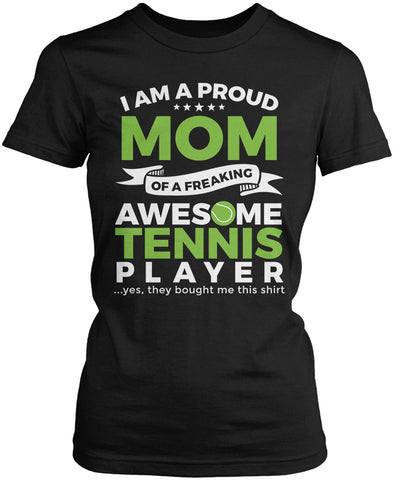 Proud Mom of An Awesome Tennis Player Women's Fit T-Shirt