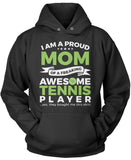 Proud Mom of An Awesome Tennis Player Pullover Hoodie Sweatshirt