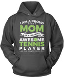Proud Mom of An Awesome Tennis Player