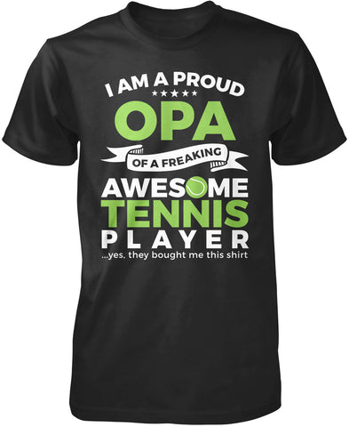 Proud Opa of An Awesome Tennis Player T-Shirt