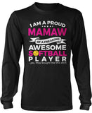 Proud Mamaw of An Awesome Softball Player Long Sleeve T-Shirt