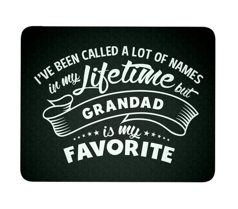 My Favorite Name is Grandad - Mouse Pad