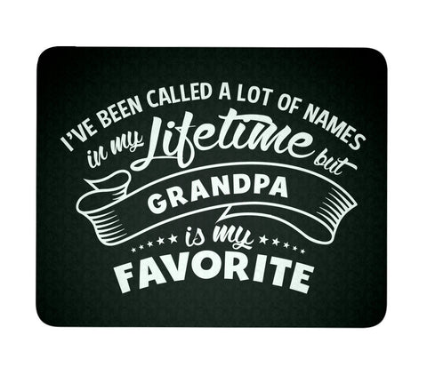 My Favorite Name is Grandpa - Mouse Pad