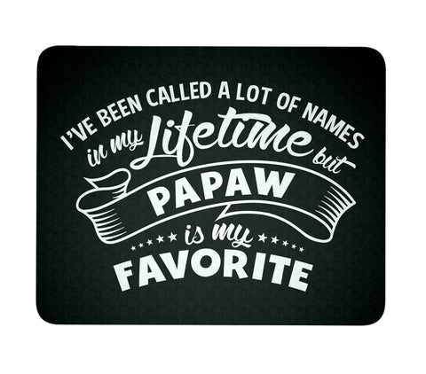 My Favorite Name is Papaw - Mouse Pad