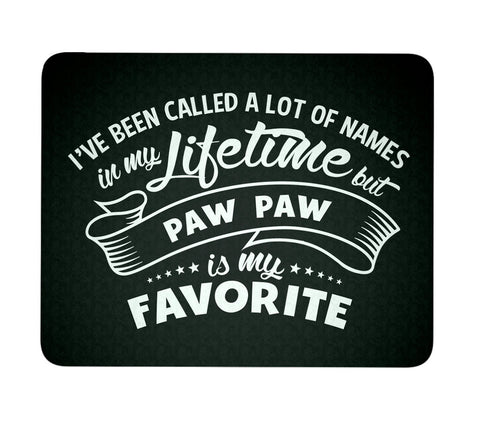 My Favorite Name is Paw Paw - Mouse Pad