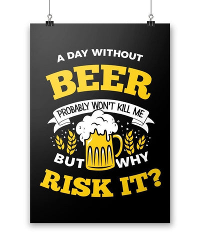 A Day Without Beer - Poster - Posters