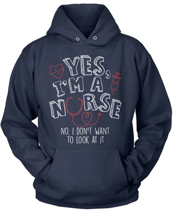Yes I'm a Nurse - Pullover Hoodie / Navy / S
