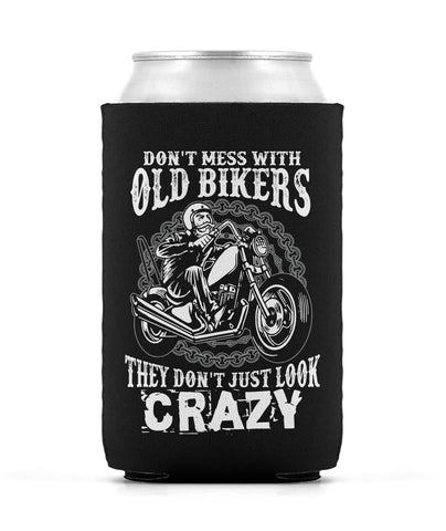 Don't Mess with Old Bikers - Can Cooler