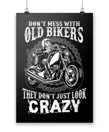 Don't Mess with Old Bikers - Poster - Posters