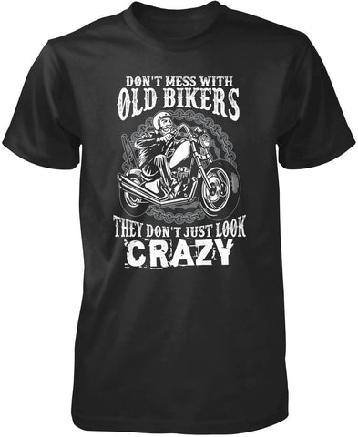 Don't Mess with Old Bikers - T-Shirts